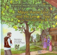 Mayer Aaron Levi and His Lemon Tree